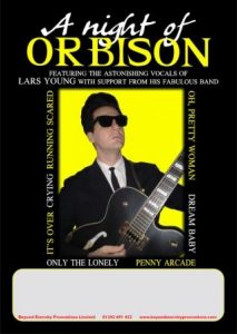 A Night of Orbison @ Chapel Arts Centre | England | United Kingdom
