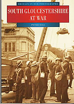 South Gloucestershire at War Book