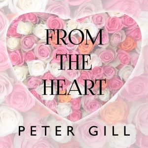 From The Heart - Peter Gill
