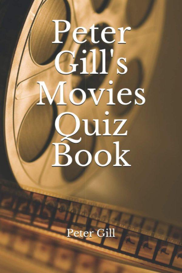 Peter Gills Movies Quiz Book