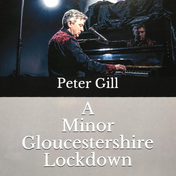 Peter Gill A Minor Gloucestershire Lockdown CD cover